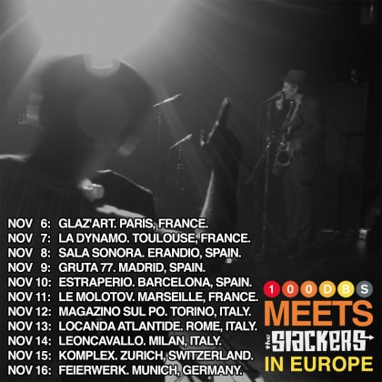 100dBs meets The Slackers in Europe