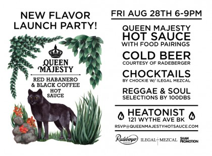Queen Majesty Hot Sauce Launch Party