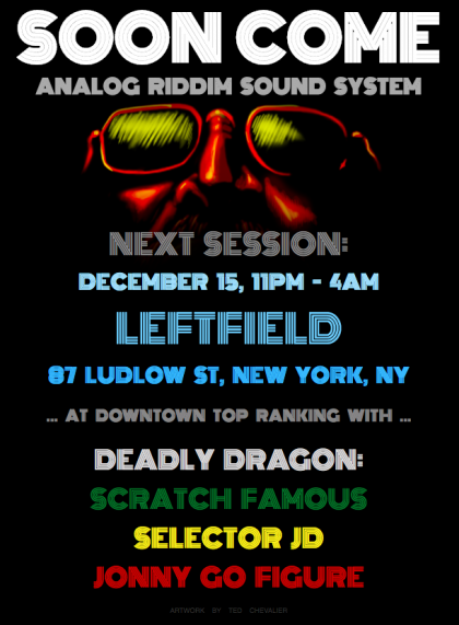 Soon Come - Analog Riddim Sound System at Leftfield
